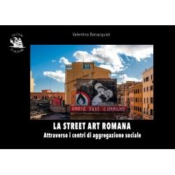 La street art romana attraverso i centri di aggregazione sociale