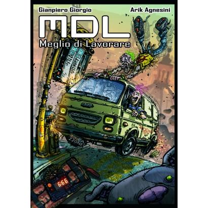 MDL (meglio di lavorare)